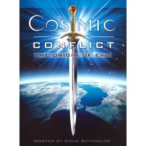 Cosmic Conflict - L'origine du mal