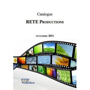 Catalogue Novembre 2011 RETE Productions